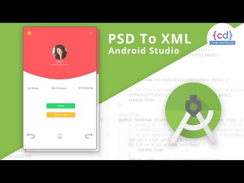 Photoshop To Android Studio XML Tutorial || Code And Design