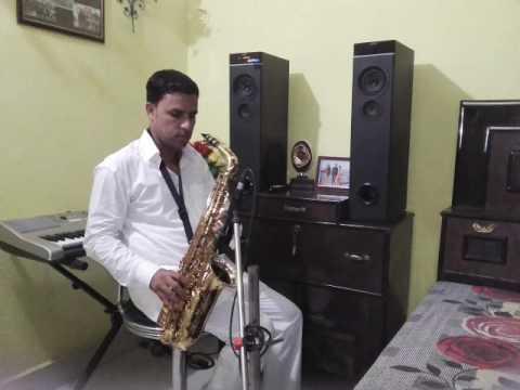Mai dil tu dhadkan saxophon sunil nagar 8930208320