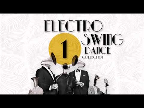 Electro Swing Dance Collection 1