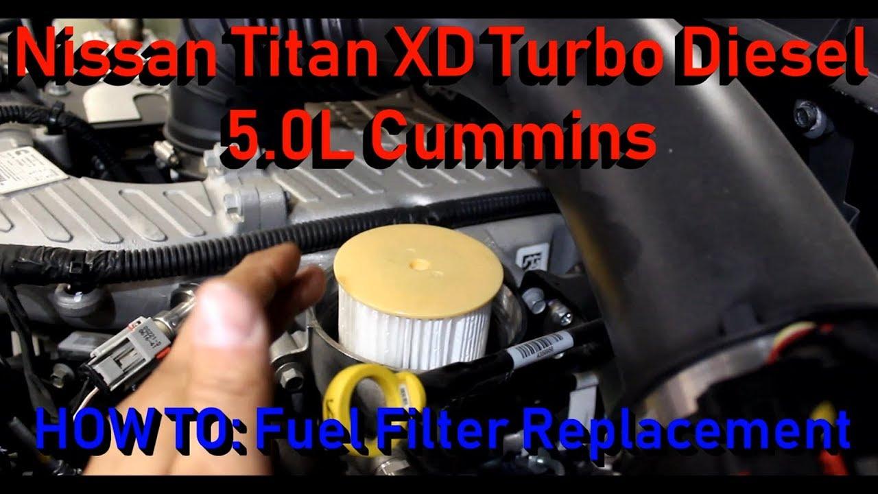 nissan titan xd 5l v8 diesel cummins fuel filter replacement [ 1280 x 720 Pixel ]