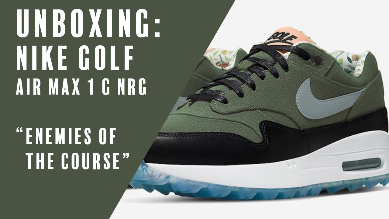 Nike Golf Unboxing The Air Max 1 G Nrg Enemies Of The Course Youtube