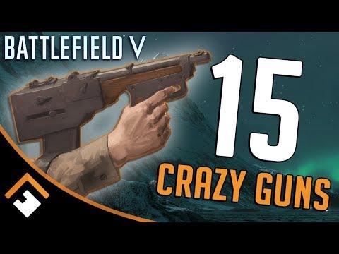 LOCK N' LOAD: 15 CRAZY Guns DICE Could Add in BATTLEFIELD V