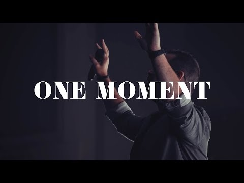 One Moment - Highlands Worship