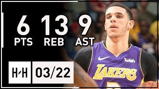 Lonzo Ball Full Highlights Lakers vs Pelicans (2018.03.22) - 6 Pts, 13 Reb, 9 Assists