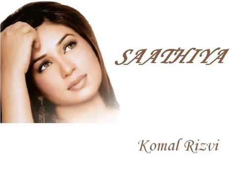 Saathiya by Komal Rizvi