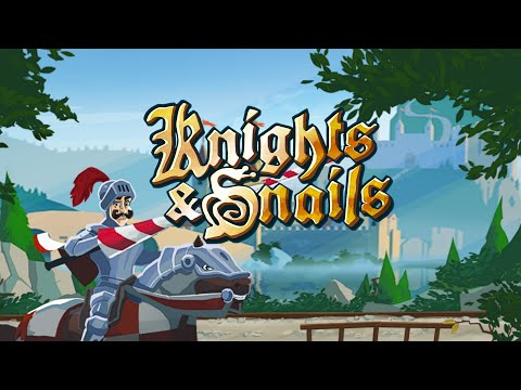 Knights & Snails Launch Trailer