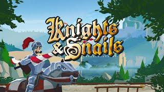 Knights & Snails
