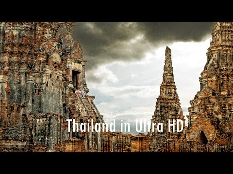 Beautiful Thailand in 4K Ultra HD