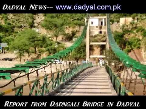 Dangali Bridge after Flood Flow, A Report by Dadyal Website