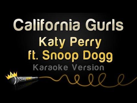 Katy Perry ft. Snoop Dogg - California Gurls (Karaoke Version)