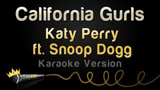 Katy Perry ft. Snoop Dogg - California Gurls (Karaoke Version)