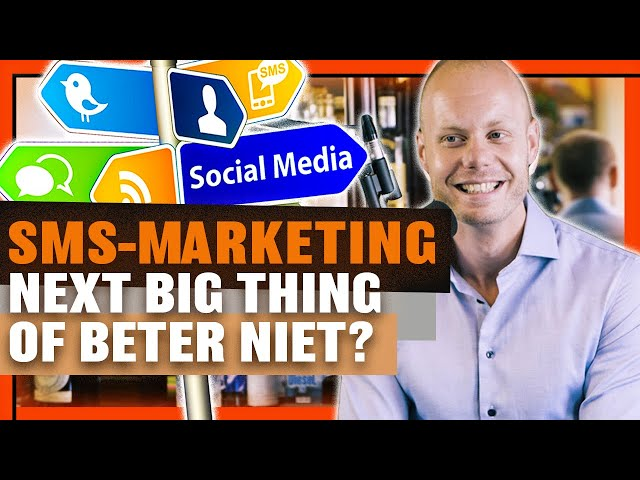 Sms-marketing: next big thing of beter niet?