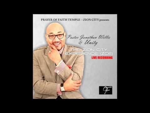 Pastor Jonathan Willis & Unity - Anointing