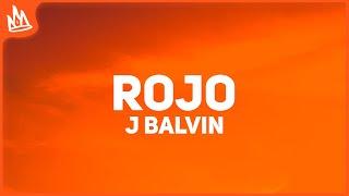 J Balvin - Rojo (Letra)