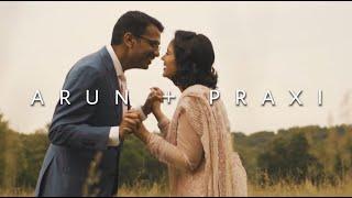 Praxi + Arun CINEMATIC WEDDING FILM