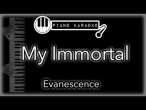 My Immortal - Evanescence - Piano Karaoke Instrumental