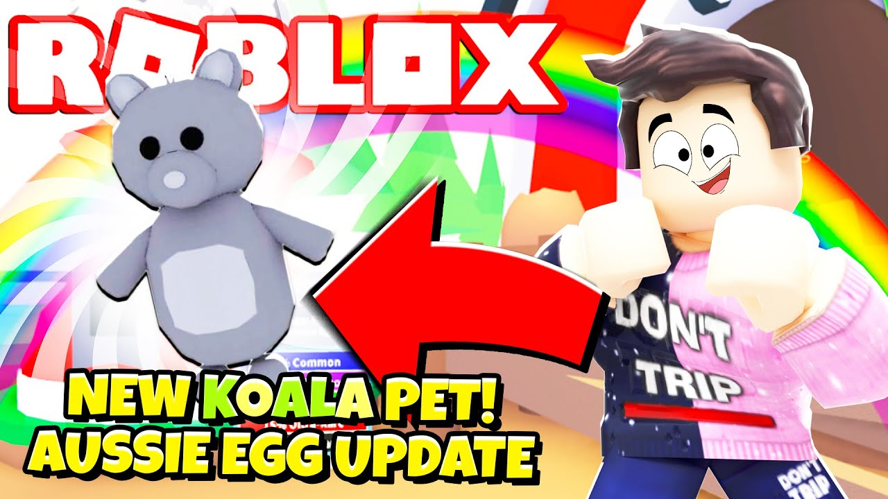 Wow Brand New Legendary Koala Pet In Adopt Me New Adopt Me Aussie Egg Update Roblox Youtube