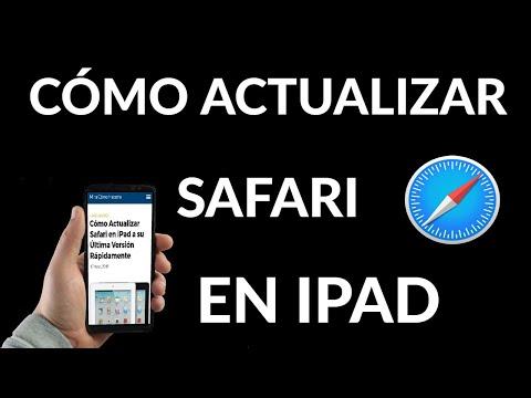Cómo Actualizar Safari en iPad a su Última Versión