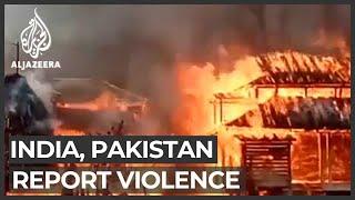 India, Pakistan report deadly violence along Kashmir border