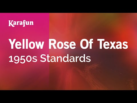 Karaoke Yellow Rose Of Texas - 1950s Standards *