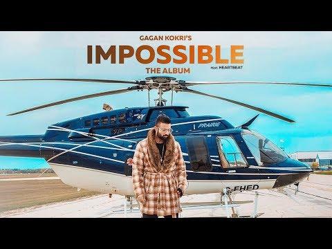 Impossible | Gagan Kokri | The Album | New Punjabi Song | Shatranj | Latest Punjabi Song | Gabruu