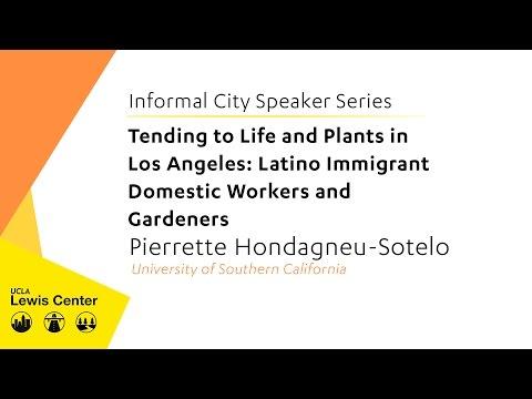 Informal City Speaker Series: Pierrette Hondagneu Sotelo
