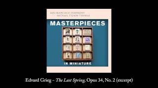 Track 11: Grieg - The Last Spring, Opus 34, No. 2