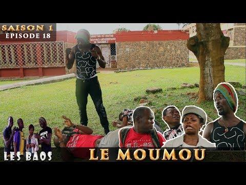 Les Baos - Le Moumou (Saison 1, Episode 18)