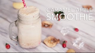 Caramel apple smoothie [BA Recipes]