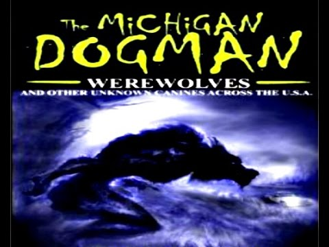 Mysterious  Creatures in America | Dogman | Werewolves |