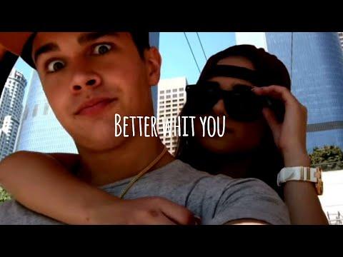 Austin Mahone-Better with you (traducción al español) Becky y Austin
