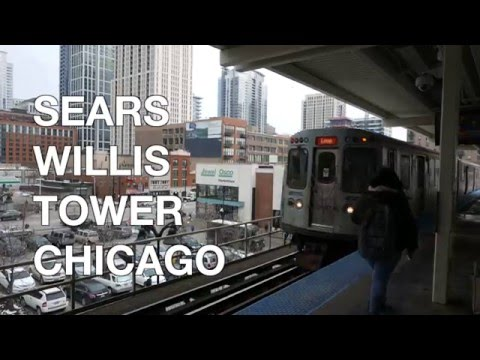 Sears Willis Tower Chicago 2016 (4K)