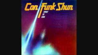 Con Funk Shun - Got To Be Enough