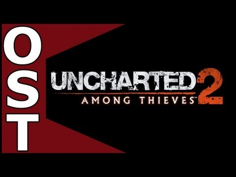 Uncharted 2: Among Thieves OST ♬ Complete Original Soundtrack