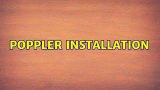 Poppler installation