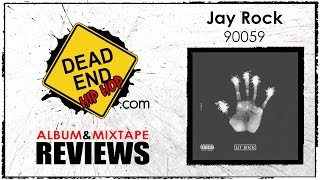 Jay Rock - 90059 Album Review | DEHH