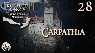 [FR] Relais Crusader Kings 2 - Carpathes - 28