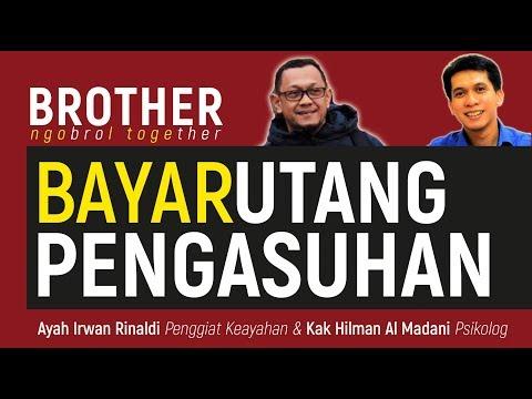"BROTHER ""BAYAR UTANG PENGASUHAN""   Ayah Irwan Rinaldi & Kak Hilman Al Madani"