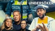 Hemligheten bakom Ordningsvakters övervåld! | Riley Undersöker