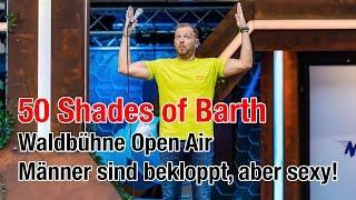 Mario Barth - 50 Shades of Barth | Waldbühne Open Air: Männer sind bekloppt, aber sexy!