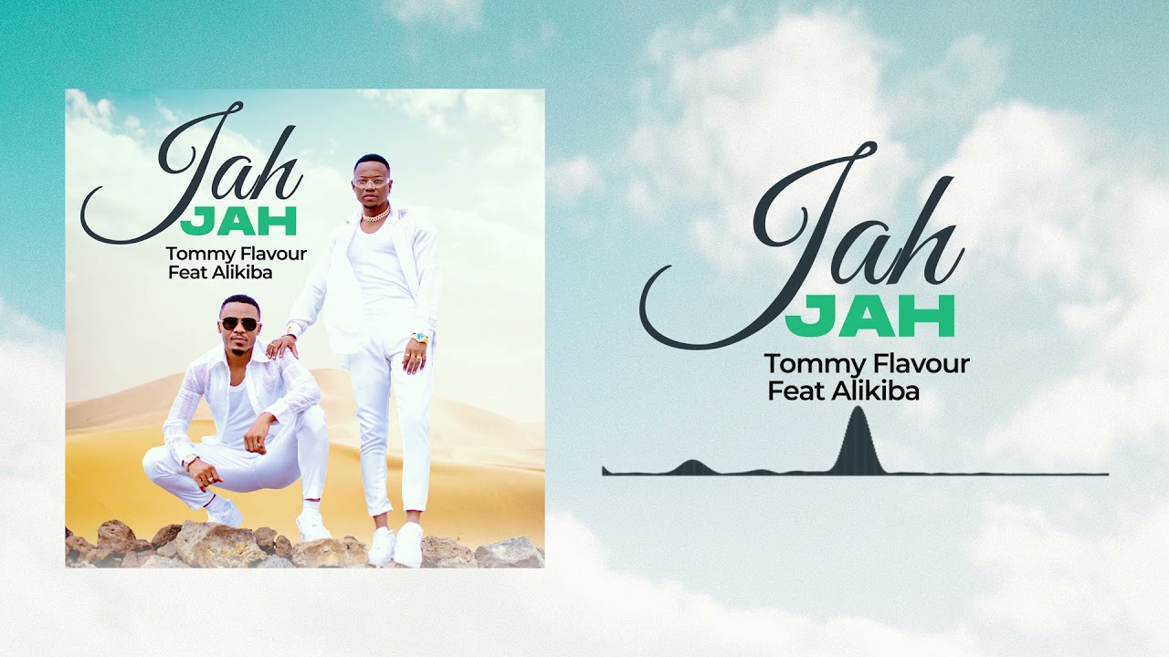 Tommy Flavour feat Alikiba - Jah Jah (Official Audio)