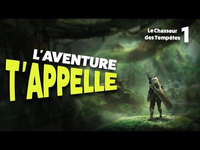 L'aventure t'appelle - Ep.1 Le Chasseur des Tempêtes