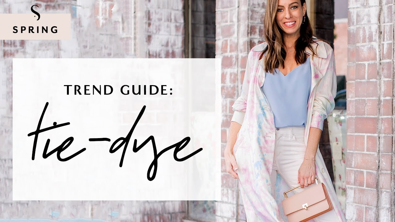 [VIDEO] - How To Wear Tie Dye For Spring 2019 I Sydne Summer 2
