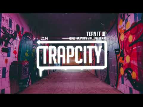 Flosstradamus & Dillon Francis - Tern It Up (Lyrics)