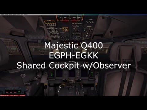 Majestic Q400 Shared Cockpit w/ Observer - EGPH-EGKK [Full Flight]