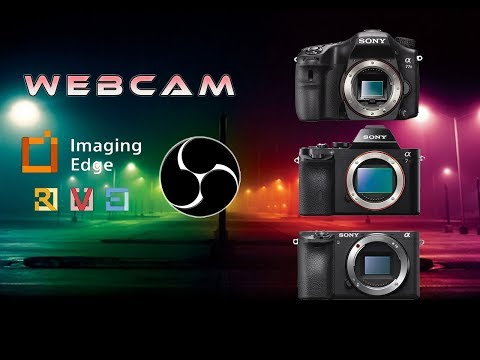 sony imaging edge software tutorial / use as a webcam app