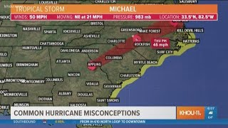 TRACKING MICHAEL: Common hurricane misconceptions