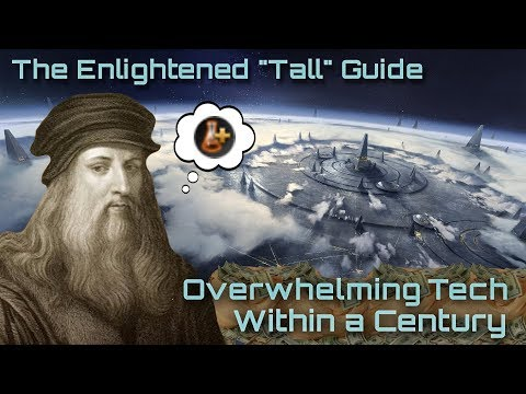 How to Build an OVERWHELMING Tall Empire | Stellaris 2.2.2 (Le Guin) Strategy