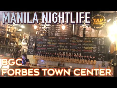 The Fort BGC Nightlife - Bonifacio Global City Forbes Town center Manila Philippines