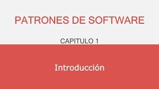 C1/ Patrones de Software - Introducción